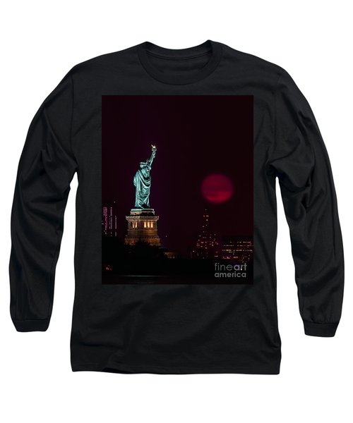 Super Moon Rising And The Statue Of Liberty Long Sleeve T-Shirt