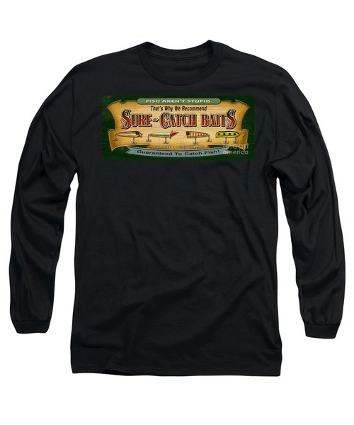 Sure Catch Baits Sign Long Sleeve T-Shirt by Jon Q Wright