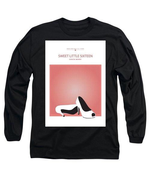 Sweet Little Sixteen -- Chuck Berry Long Sleeve T-Shirt
