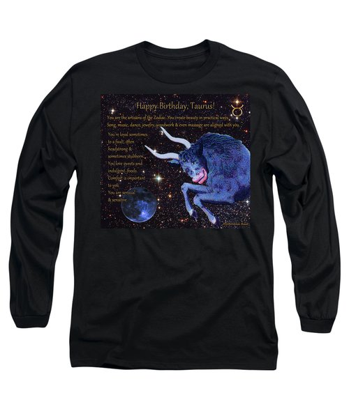 Taurus Birthday Zodiac Astrology Long Sleeve T-Shirt