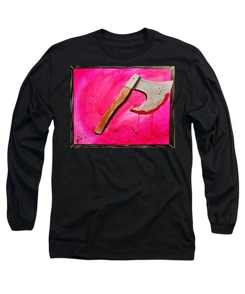 The Axe Of God  Long Sleeve T-Shirt