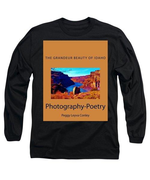 The Grandeur Beauty Of Idaho Long Sleeve T-Shirt