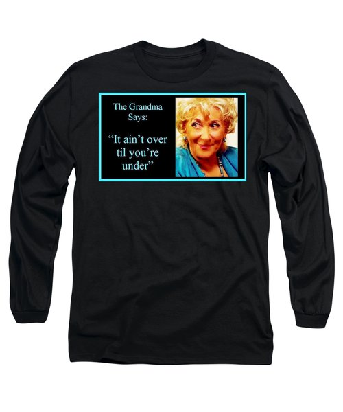 The Grandma Over And Under Long Sleeve T-Shirt