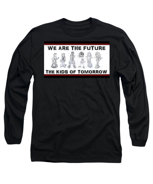 Long Sleeve T-Shirt featuring the drawing The Kids Of Tomorrow 1 by Shawn Dall