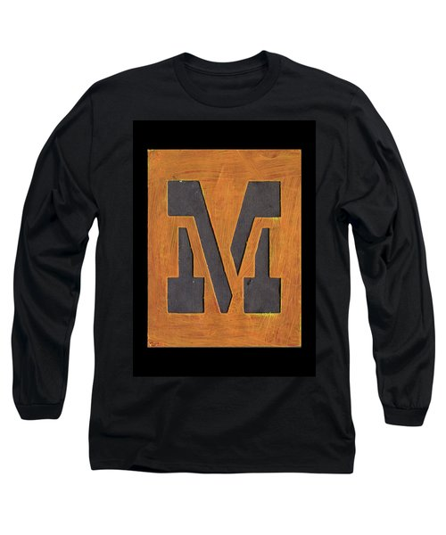 The Letter M Long Sleeve T-Shirt