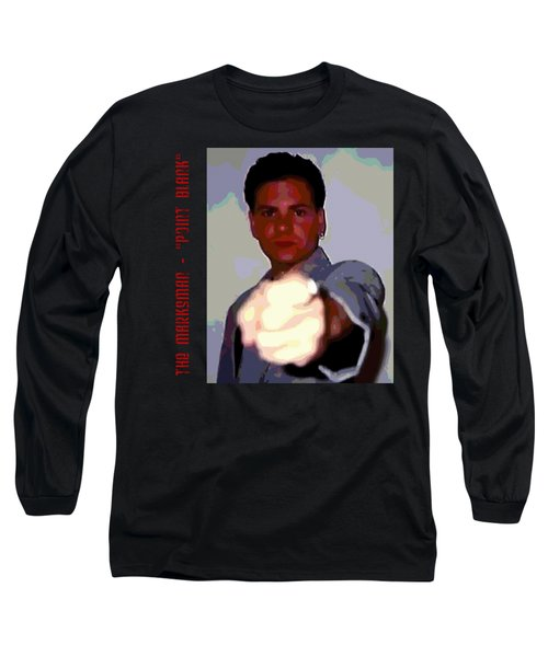 The Marksman - Point Blank Long Sleeve T-Shirt