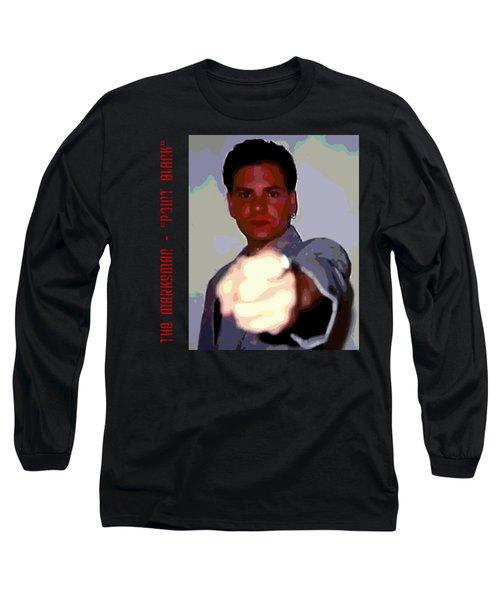 The Marksman - Point Blank Long Sleeve T-Shirt