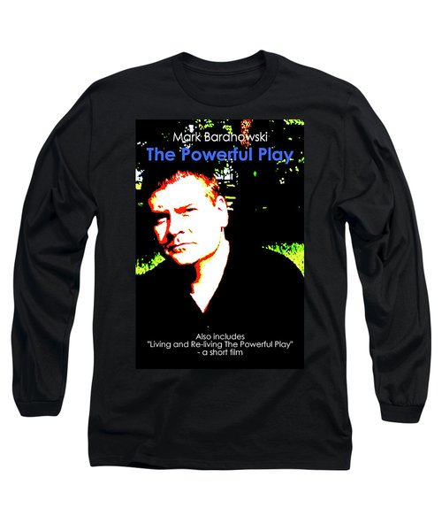 The Powerful Play Poster Long Sleeve T-Shirt