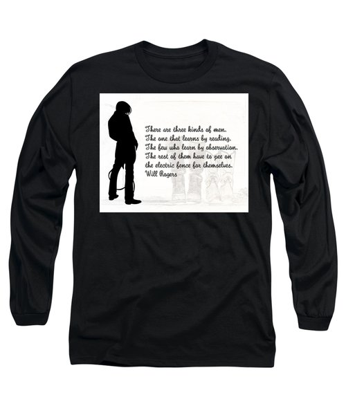 There Are Three Kinds Of Men Long Sleeve T-Shirt