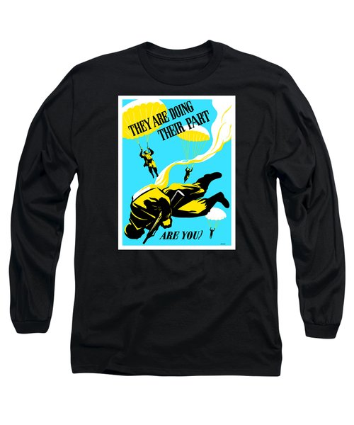 Long Sleeve T-Shirt featuring the painting They Are Doing Their Part - Are You by War Is Hell Store