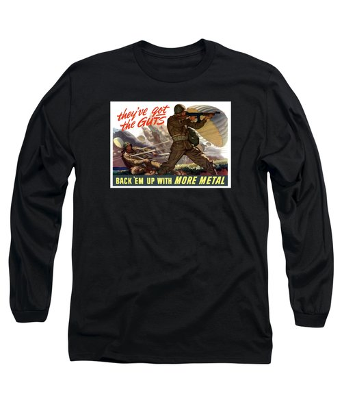 They've Got The Guts Long Sleeve T-Shirt