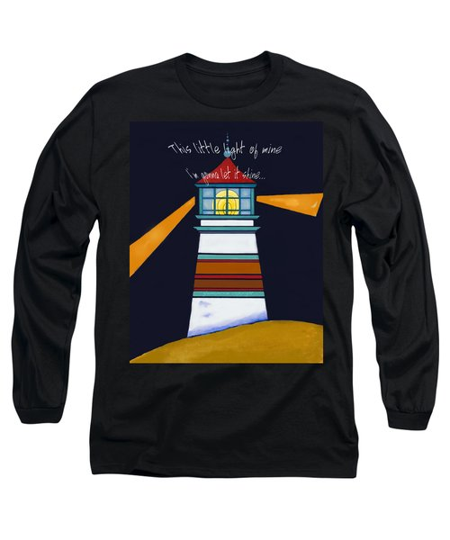 This Little Light Of Mine Long Sleeve T-Shirt