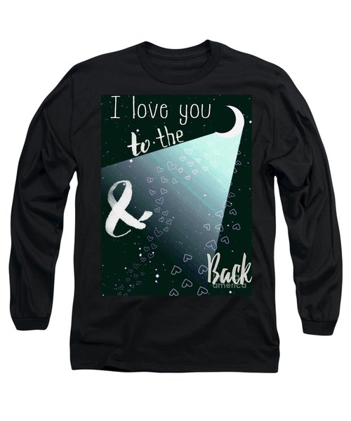 To The Moon And Back Long Sleeve T-Shirt
