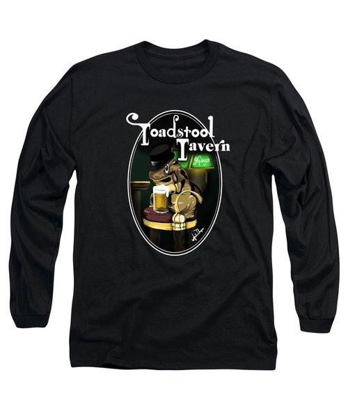 Toadstool Tavern  Long Sleeve T-Shirt