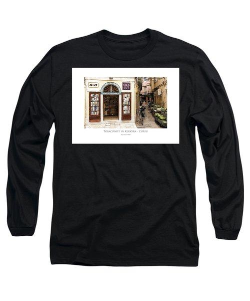 Tobaconist In Kerkyra - Corfu Long Sleeve T-Shirt