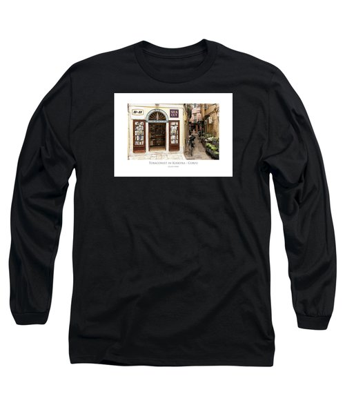 Tobaconist In Kerkyra - Corfu Long Sleeve T-Shirt