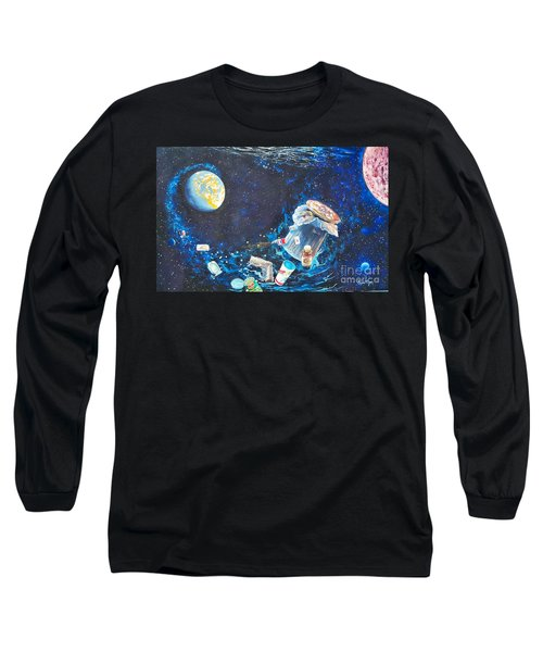 We Loved Earth At One Time - Yes We Did. Long Sleeve T-Shirt