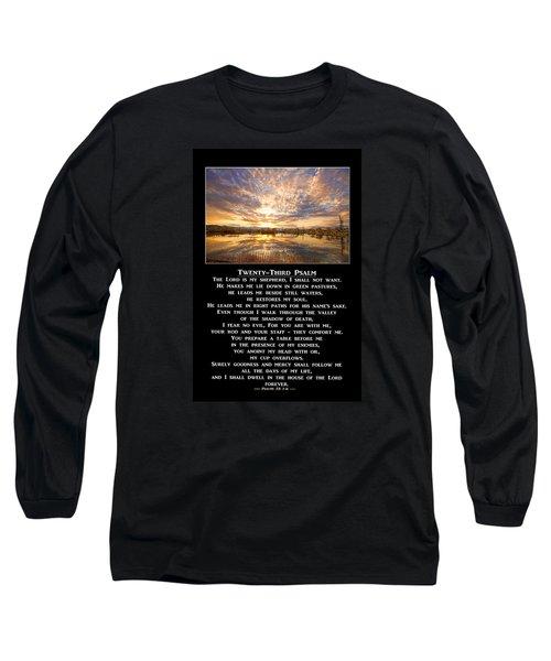 Twenty-third Psalm Prayer Long Sleeve T-Shirt by James BO  Insogna