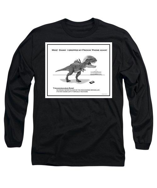 Tyrannosaurus Rump Bw Long Sleeve T-Shirt