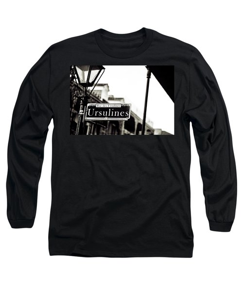 Ursulines In Monotone, New Orleans, Louisiana Long Sleeve T-Shirt