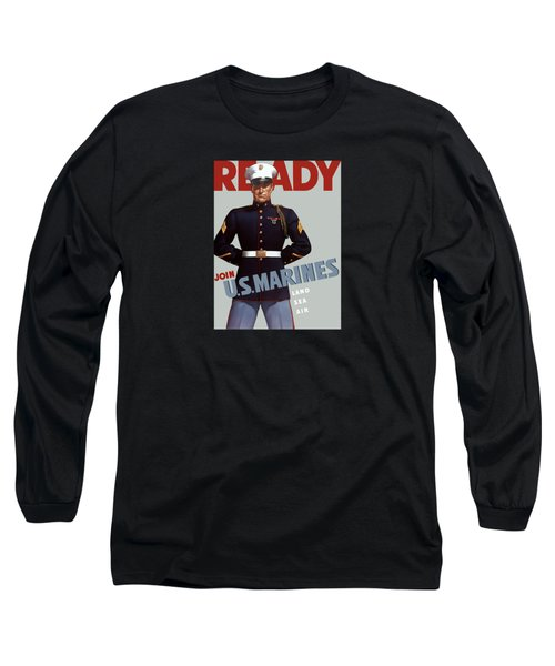 Us Marines - Ready Long Sleeve T-Shirt by War Is Hell Store