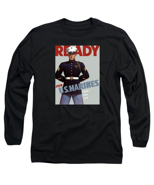 Us Marines - Ready Long Sleeve T-Shirt