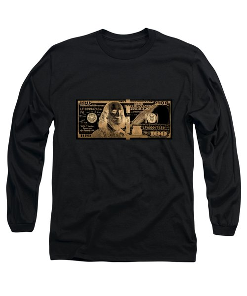 One Hundred Us Dollar Bill - $100 Usd In Gold On Black Long Sleeve T-Shirt