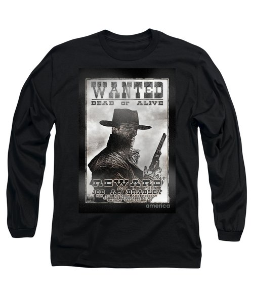 Wanted Poster Notorious Outlaw Long Sleeve T-Shirt