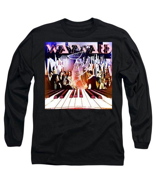 Wayward Long Sleeve T-Shirt
