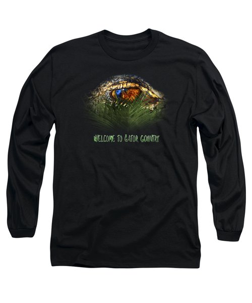 Welcome To Gator Country Design Long Sleeve T-Shirt
