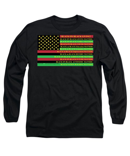 What About Black On Black Living? Long Sleeve T-Shirt