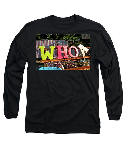 Whoa Long Sleeve T-Shirt