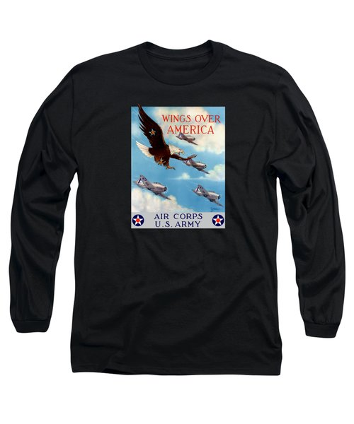 Wings Over America - Air Corps U.s. Army Long Sleeve T-Shirt