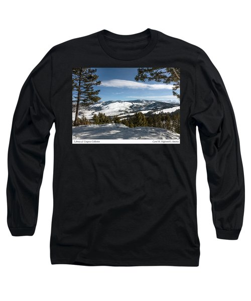 Long Sleeve T-Shirt featuring the photograph Wintertime View From Hellroaring Overlook In Yellowstone National Park by Carol M Highsmith