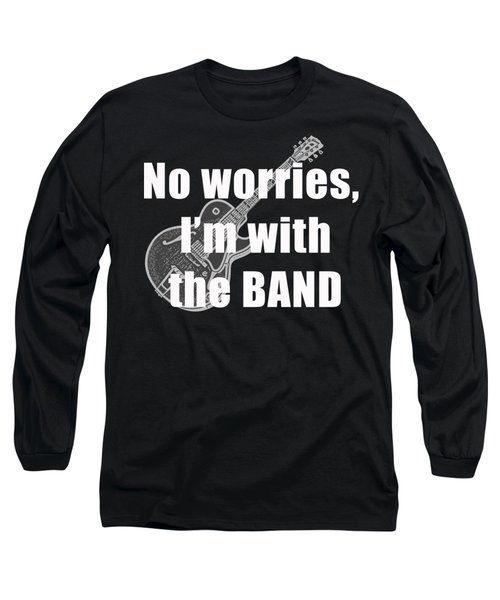With The Band Tee Long Sleeve T-Shirt by Edward Fielding