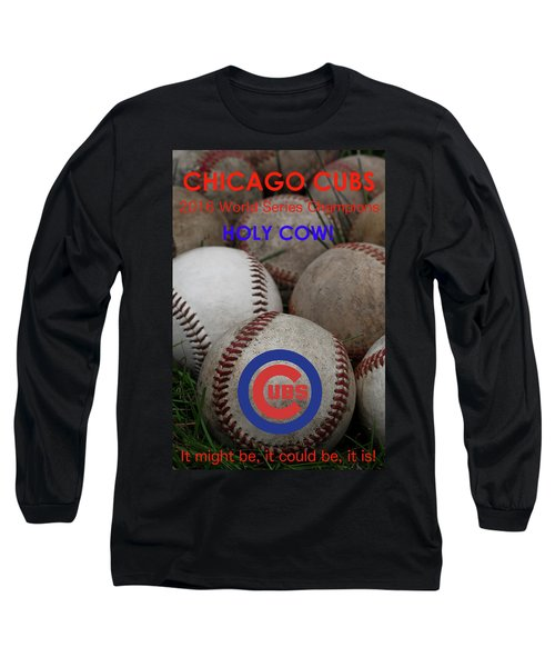 World Series Champions - Chicago Cubs Long Sleeve T-Shirt by David Patterson