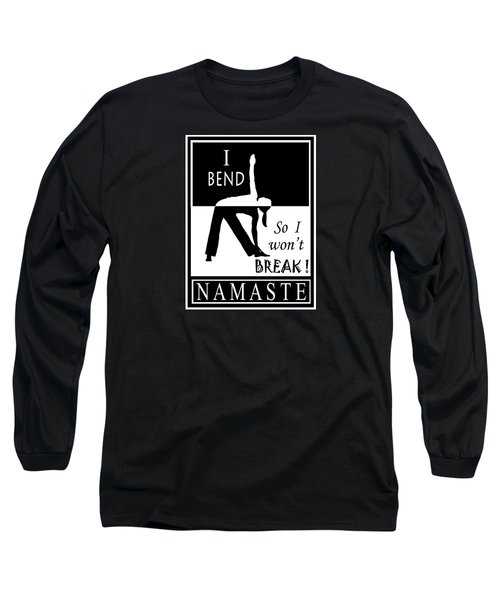 Yoga - Bend So You Won't Break Long Sleeve T-Shirt