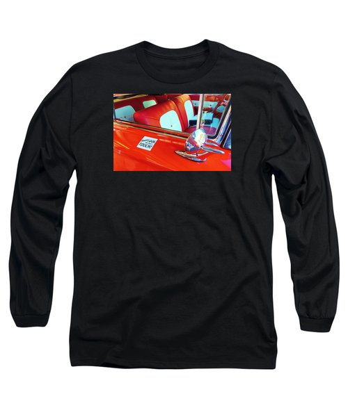You Can Look But You Better Not Touch Long Sleeve T-Shirt