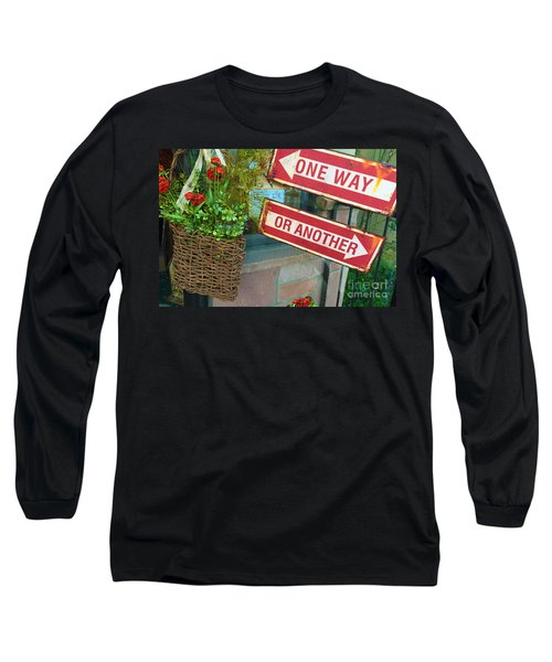 Your Choice Long Sleeve T-Shirt by Beth Saffer