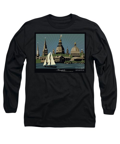 Annapolis Steeples And Cupolas Serenity With Border Long Sleeve T-Shirt