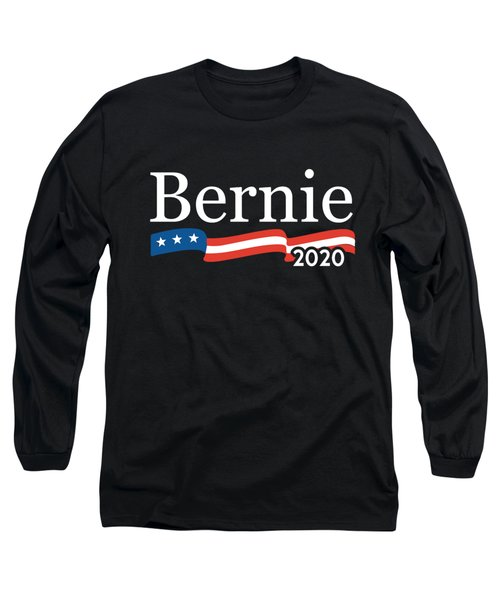 Bernie For President 2020 Long Sleeve T-Shirt