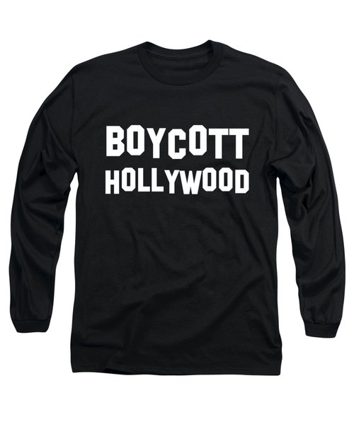 Boycott Hollywood Long Sleeve T-Shirt
