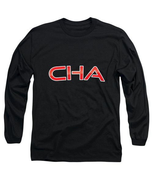 Cha Long Sleeve T-Shirt
