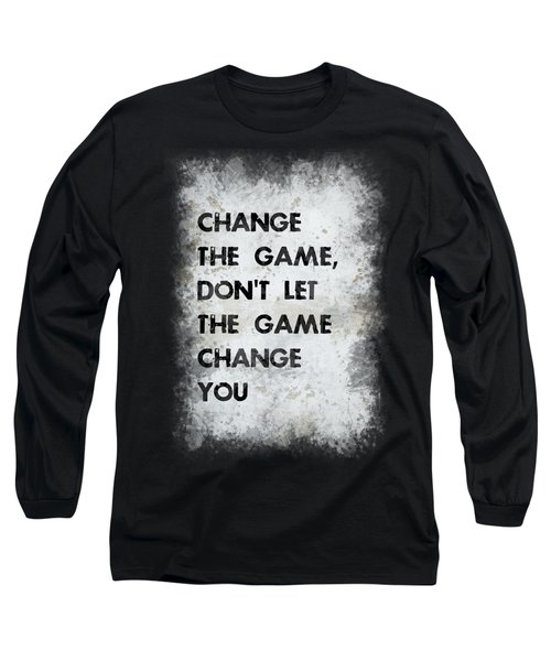 Change The Game Long Sleeve T-Shirt
