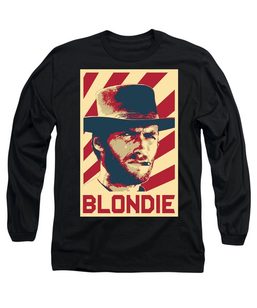 Clint Eastwood Blondie Retro Propaganda Long Sleeve T-Shirt