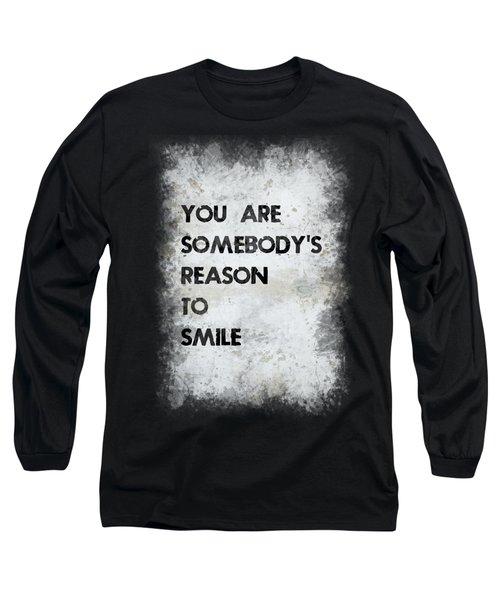 Reason To Smile Long Sleeve T-Shirt