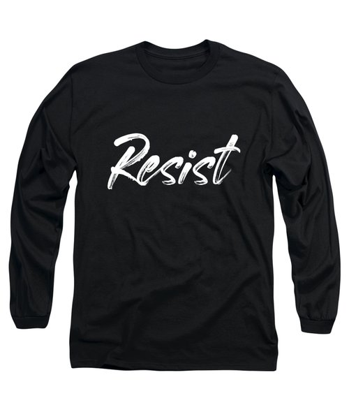 Resist - White On Black Long Sleeve T-Shirt
