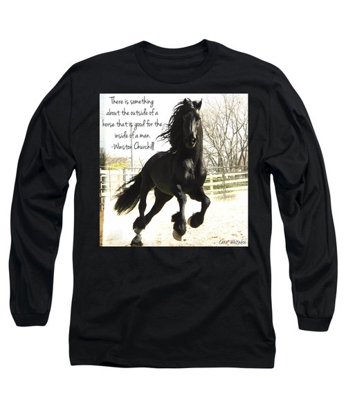 Winston Churchill Horse Quote Long Sleeve T-Shirt