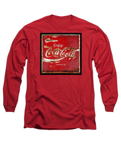 Coca Cola Vintage Rusty Sign Black Border Long Sleeve T-Shirt by John Stephens