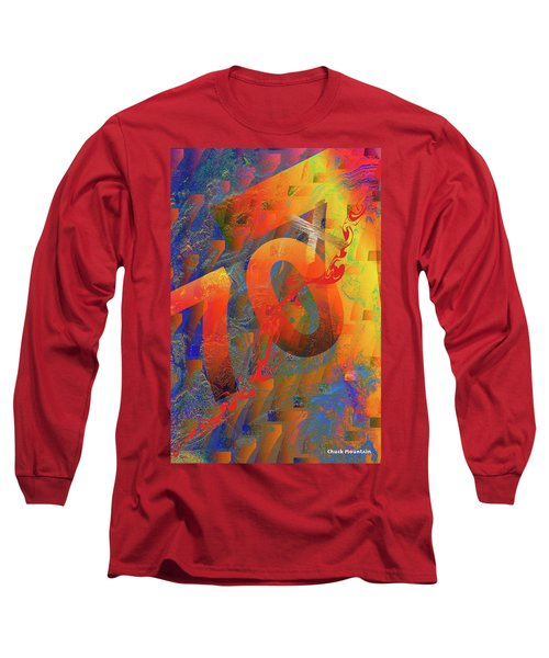 70 X 7 Long Sleeve T-Shirt by Chuck Mountain